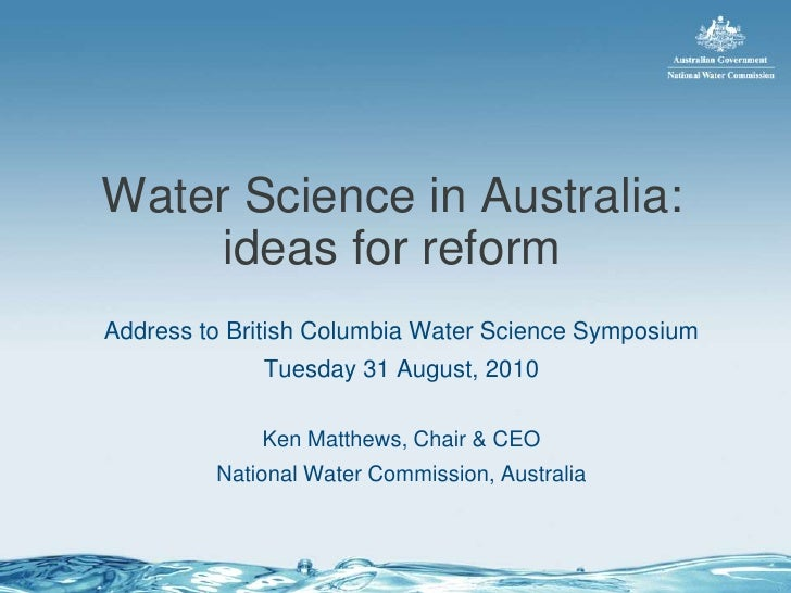Ken Matthews: Water Science in Australia - Ideas for Reform