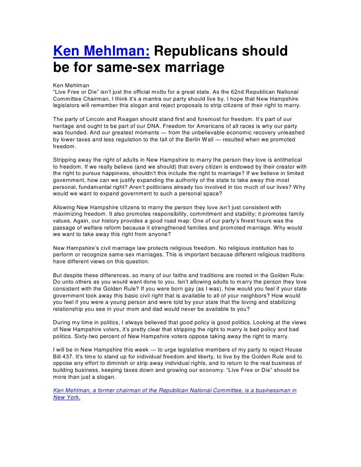"""Ken Mehlman: Republicans shouldbe for same-sex marriageKen Mehlman""""Live Free or Die"""" isn't just the official motto for a g..."""