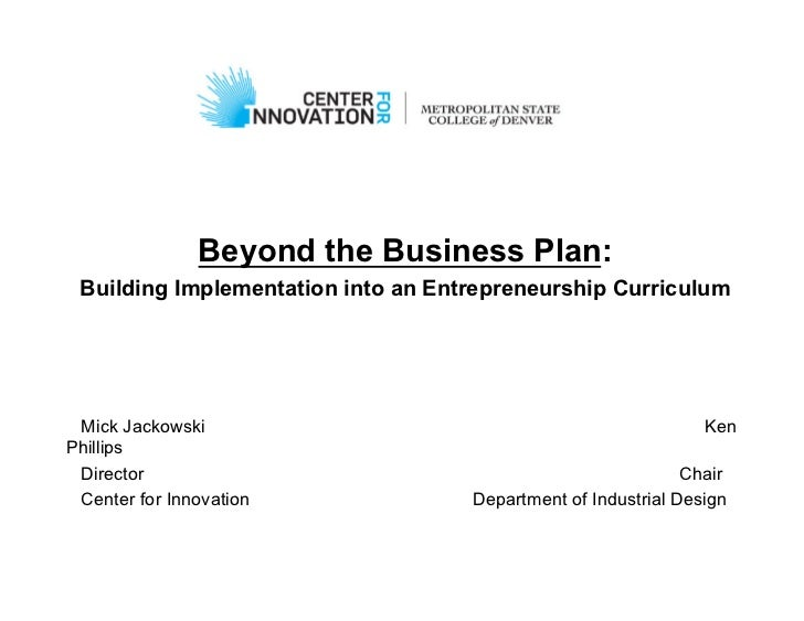 Beyond the Business Plan: Building Implementation into an Entrepreneurship Curriculum