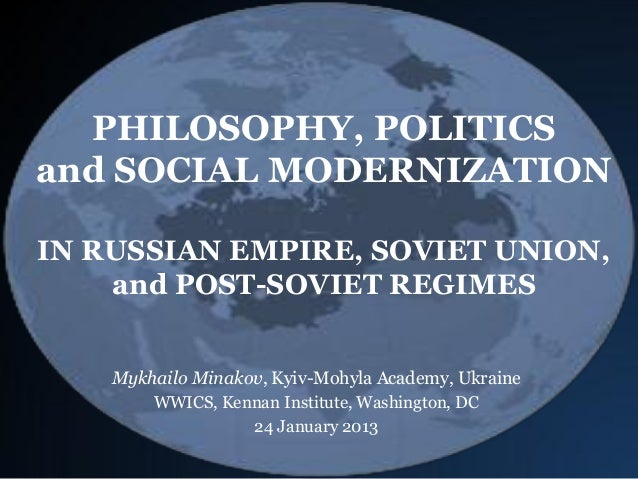 PHILOSOPHY, POLITICS and SOCIAL MODERNIZATION