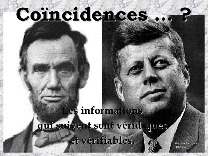 Coïncidences … ? Les informations qui suivent sont véridiques et vérifiables. Traduction en français par PL.