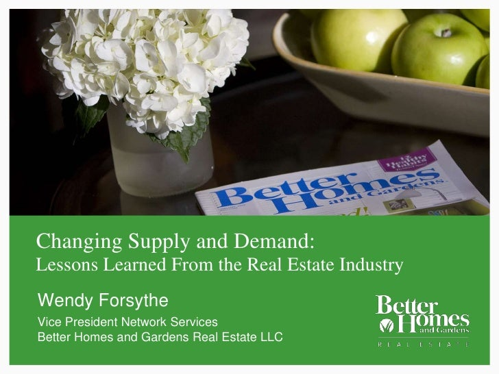 Changing Supply and Demand: Lessons Learned From the Real Estate Industry