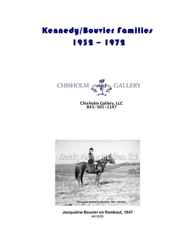 Kennedy/Bouvier Families 1932 – 1972 Jacqueline Bouvier on Rombout, 1947 H11370 Chisholm Gallery, LLC 845-505-1147