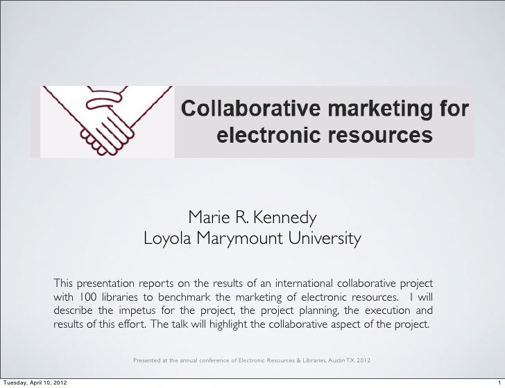 Marie R. Kennedy                                       Loyola Marymount University                  This presentation repo...