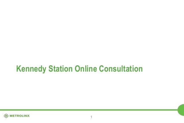 Kennedy Station Online Consultation  1
