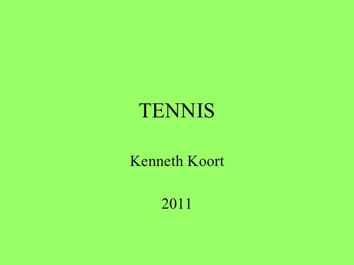 TENNIS Kenneth Koort 2011
