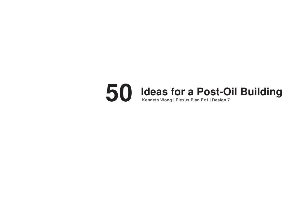 50   Ideas for a Post-Oil Building      Kenneth Wong | Plexus Plan Ex1 | Design 7