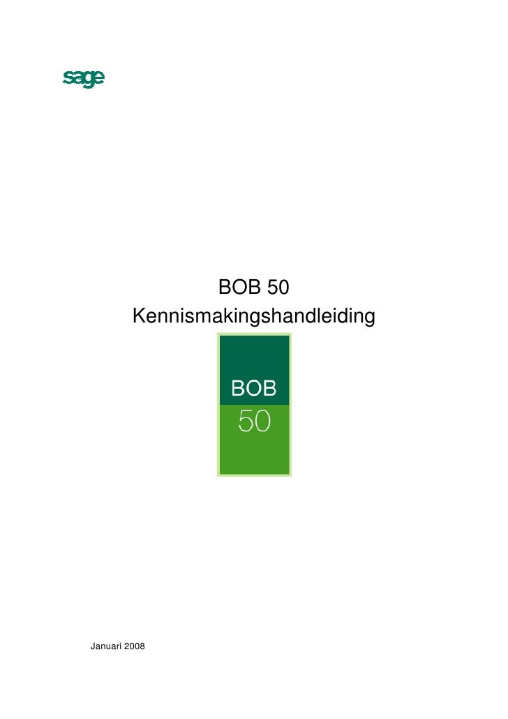 BOB 50          Kennismakingshandleiding     Januari 2008