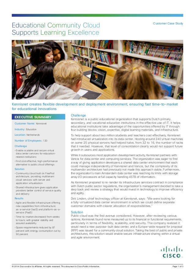 EXECUTIVE SUMMARY Challenge Kennisnet is a public educational organization that supports Dutch primary, secondary, and voc...