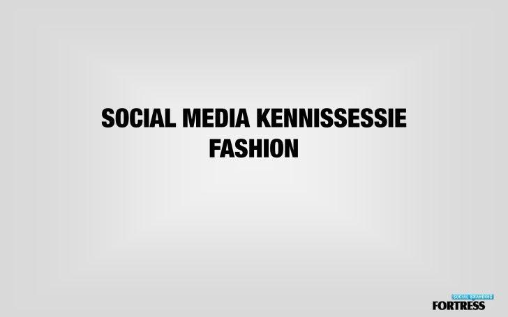 Kennissessie social media fashion