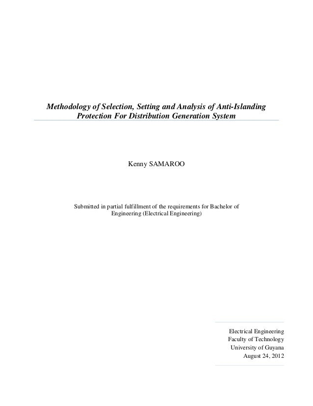 Kenny samaroo methodology of selection, setting and analysis of anti-islanding protection for distribution generation system