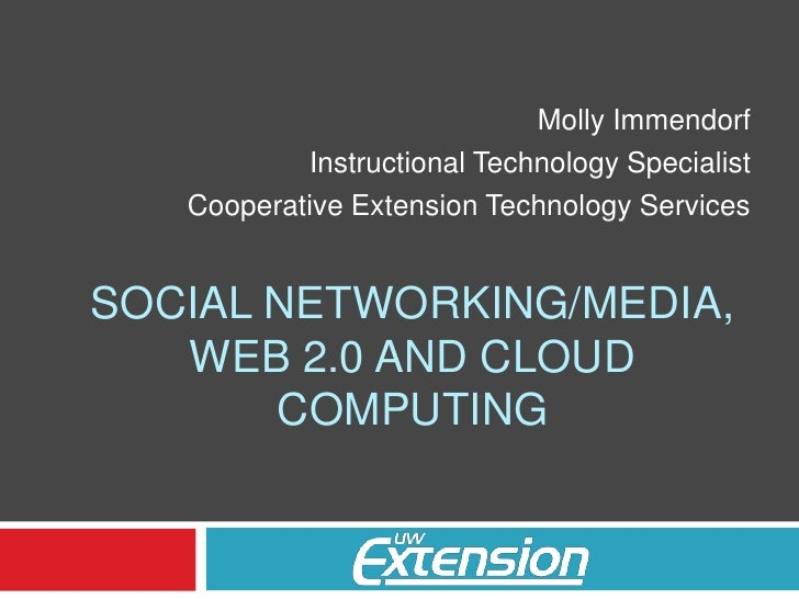 Molly Immendorf<br />Instructional Technology Specialist<br />Cooperative Extension Technology Services<br />Social Networ...