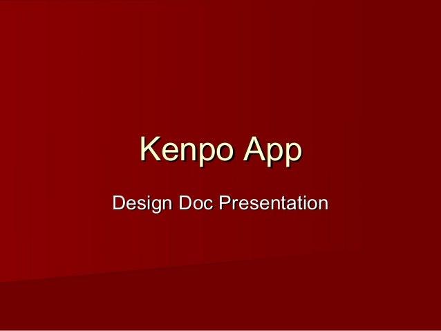 Kenpo AppDesign Doc Presentation