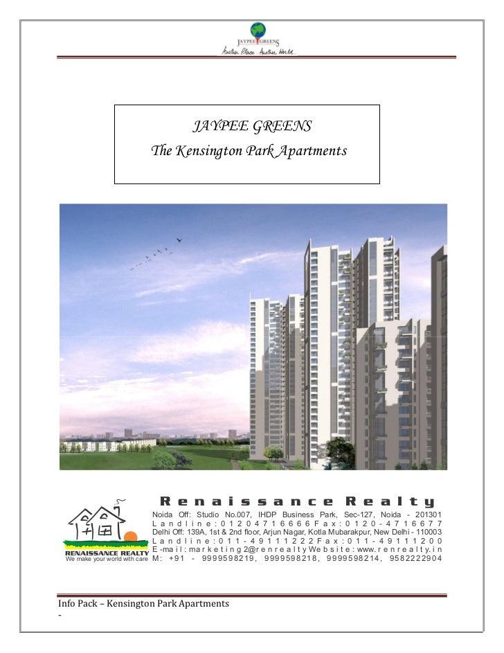 JAYPEE GREENS                                The Kensington Park Apartments                                  R e n a i s s...