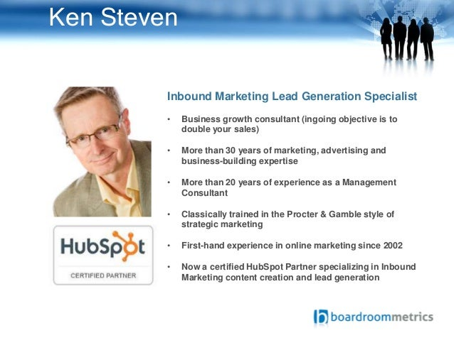 Ken Steven Inbound Marketing Lead Generation Specialist • Business growth consultant (ingoing objective is to double your ...