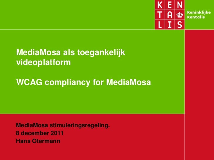 WCAG compliancy for MediaMosa