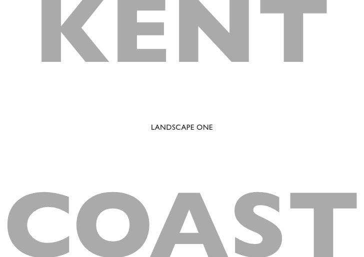 KENT  LANDSCAPE ONE