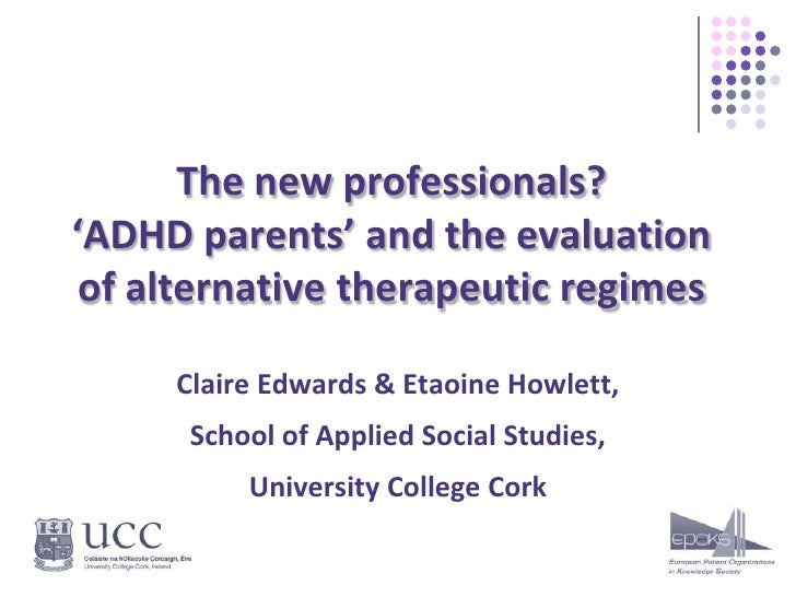 The new professionals?'ADHD parents' and the evaluation of alternative therapeutic regimes<br />Claire Edwards & Etaoine H...