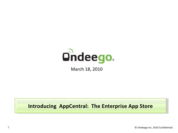 Introducing  AppCentral:  The Enterprise App Store March 18, 2010