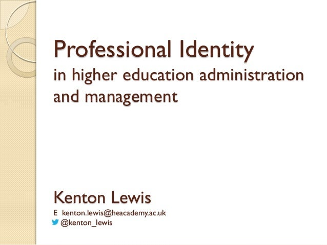 Development and Skills Conference 2013: Kenton Lewis - professional identity