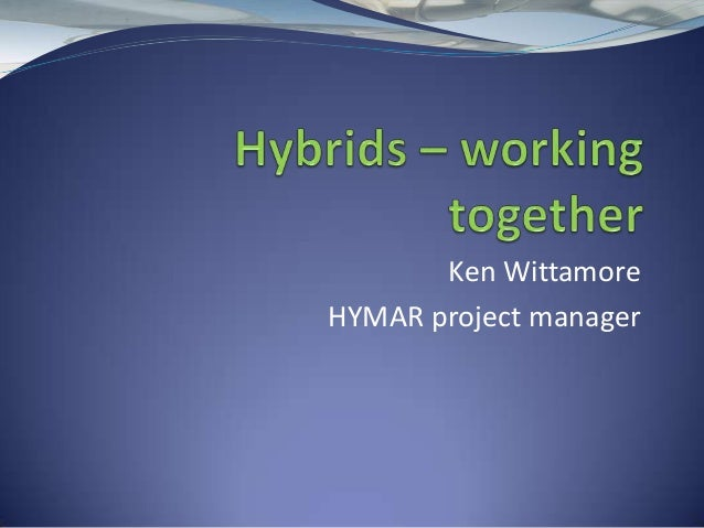 Collaborative R&D case study - FP7 - HYMAR - presented by Ken Wittamore