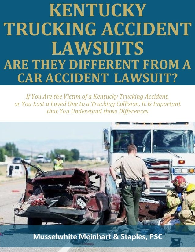 Kentucky Trucking Accident Lawsuits Are They Different