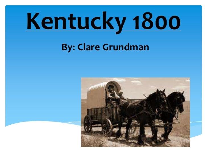 Kentucky 1800  By: Clare Grundman