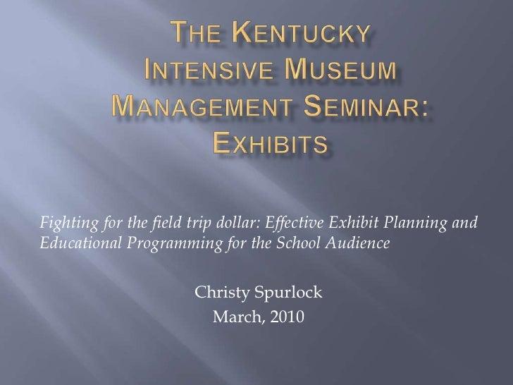 Kentucky Intensive Museums Seminar