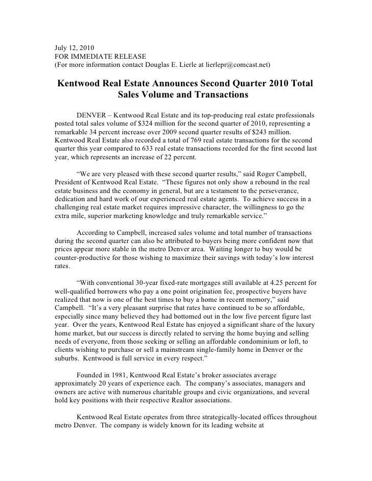 July 12, 2010 FOR IMMEDIATE RELEASE (For more information contact Douglas E. Lierle at lierlepr@comcast.net)  Kentwood Rea...