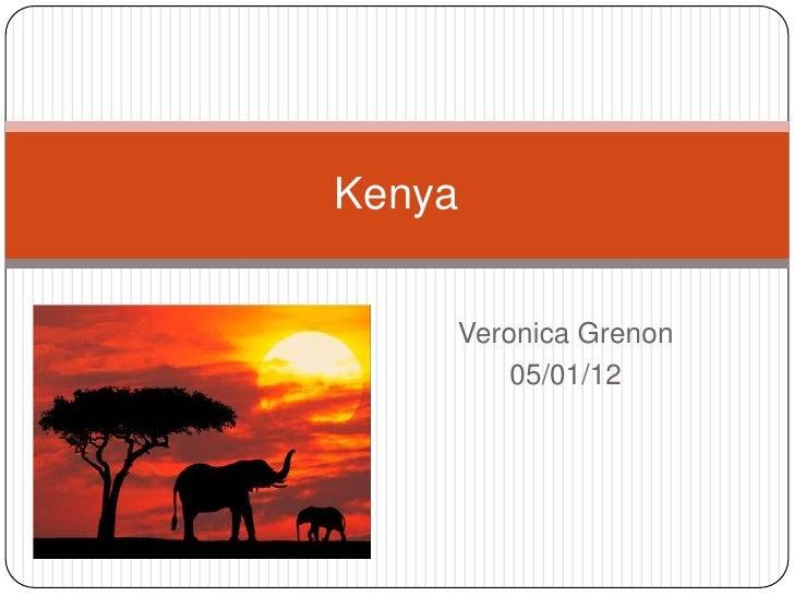 Kenya    Veronica Grenon        05/01/12