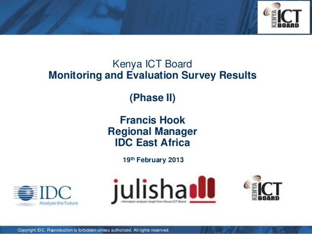 Kenya ICT Board                Monitoring and Evaluation Survey Results                                                   ...