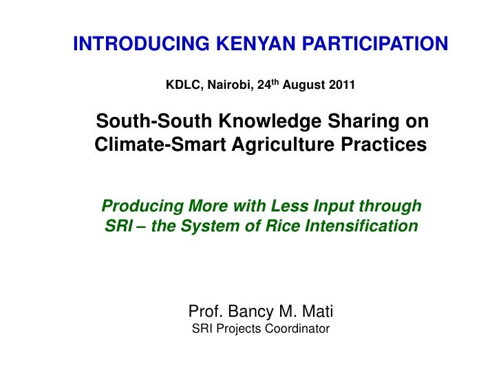 Introducing Kenyan Participation - Producing More with Less Input with SRI