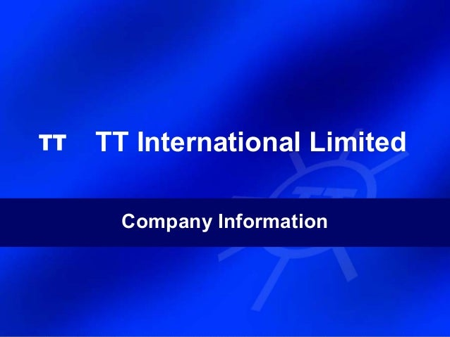 TT International Limited  Company Information