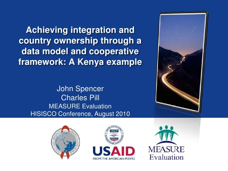 Achieving integration and country ownership through a data model and cooperative framework: A Kenya example