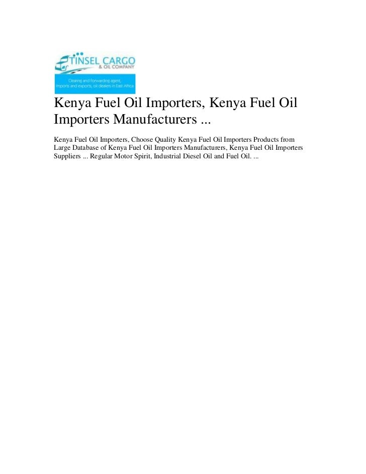 Kenya Fuel Oil Importers, Kenya Fuel Oil Importers Manufacturers ...<br />Kenya Fuel Oil Importers, Choose Quality Kenya F...
