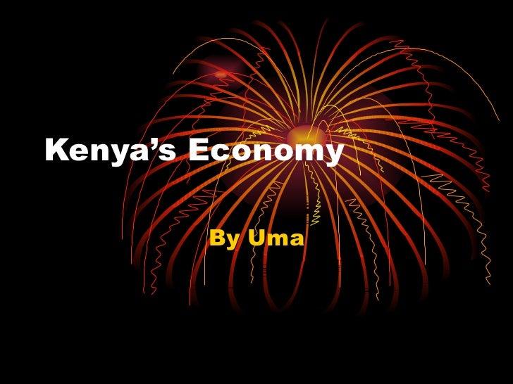 Kenya's Economy By Uma