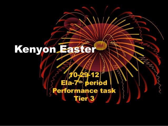 Kenyon Easter           10-29-12        Ela-7th period      Performance task            Tier 3