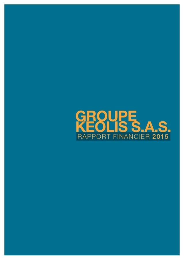 rapport financier 2015 GROUPE keolis s.a.S.