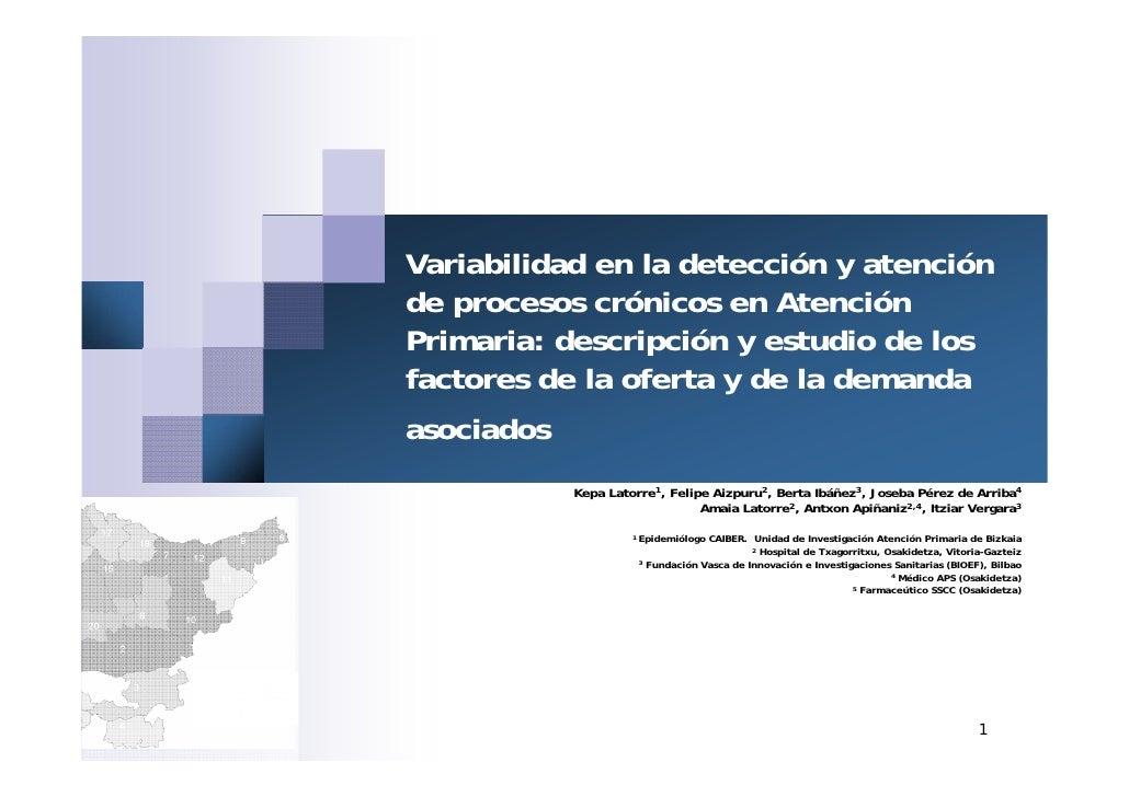 I Jornada de Variación de la Práctica Médica-  Variabilidad en la detección y atención de procesos crónicos en Atención Primaria