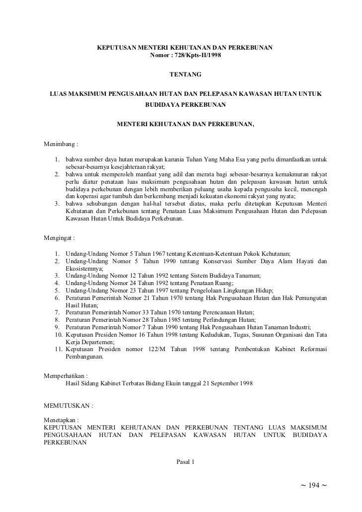 KEPUTUSAN MENTERI KEHUTANAN DAN PERKEBUNAN                              Nomor : 728/Kpts-II/1998                          ...