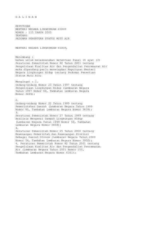 S A L I N A N KEPUTUSAN MENTERI NEGARA LINGKUNGAN HIDUP NOMOR : 115 TAHUN 2003 TENTANG PEDOMAN PENENTUAN STATUS MUTU AIR M...