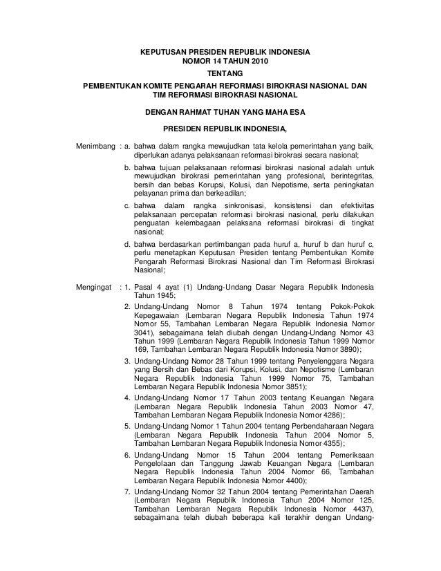 KEPUTUSAN PRESIDEN REPUBLIK INDONESIA NOMOR 14 TAHUN 2010 TENTANG PEMBENTUKAN KOMITE PENGARAH REFORMASI BIROKRASI NASIONAL...