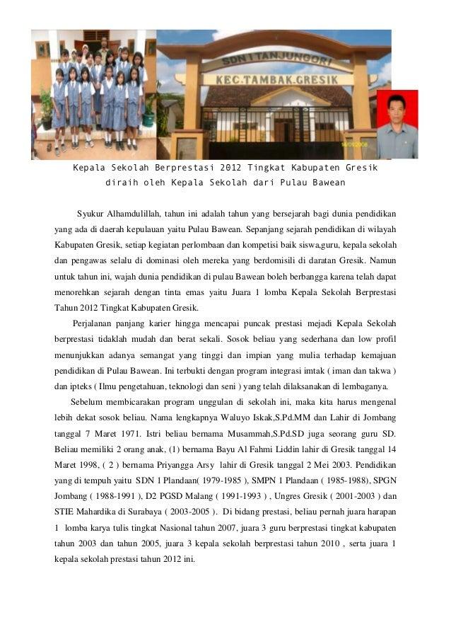 Kepala Sekolah Berprestasi 2012 Tingkat Kabupaten Gresik              diraih oleh Kepala Sekolah dari Pulau Bawean      Sy...