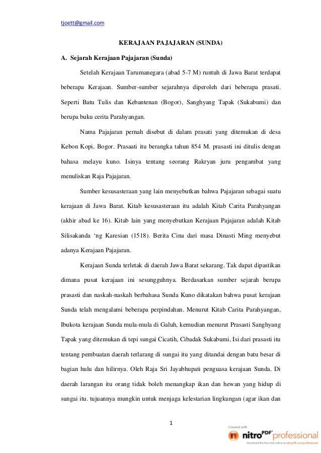KERAJAAN PAJAJARAN (SUNDA) A. Sejarah Kerajaan Pajajaran (Sunda) Setelah Kerajaan Tarumanegara (abad 5-7 M) runtuh di Jawa...