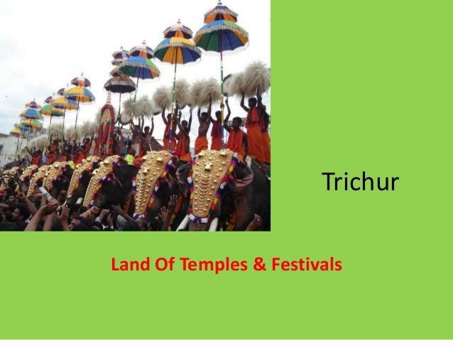 Trichur Land Of Temples & Festivals
