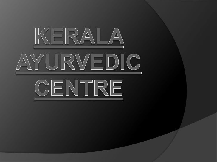 Kerala Ayurvedic Centre           Nilayoram Resorts & Ayurvedic Centre, a synonymous of the location, is truly a world apa...
