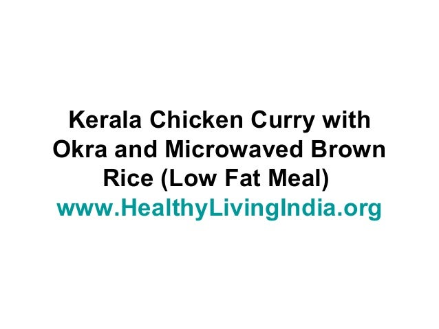 Kerala chicken with okra and brown rice