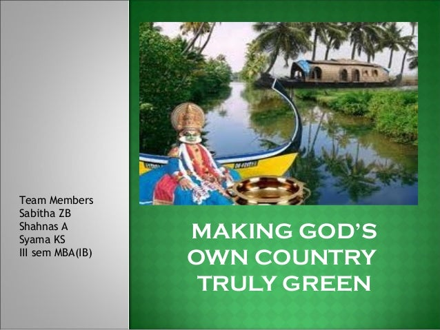 Making Gods Own country truly Green | MBAtious