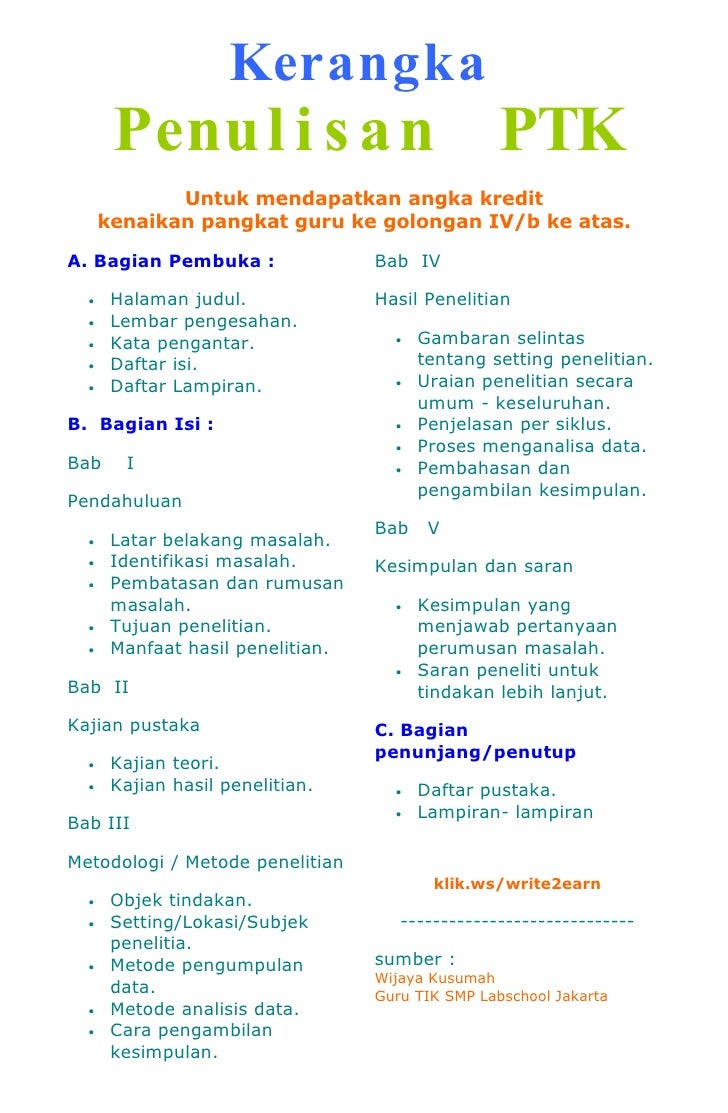 Kerangka        Penu l i s a n PTK              Untuk mendapatkan angka kredit       kenaikan pangkat guru ke golongan IV/...
