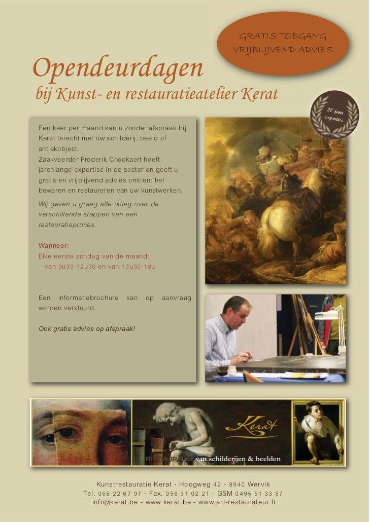 GRATIS TOEGANG                                                       VRIJBLIJVEND ADVIESOpendeurdagenbij Kunst- en restaur...